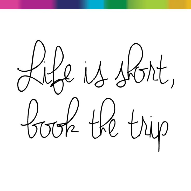 Life is short, book the trip. Travel Quote. MTA - Mobile Travel Agents