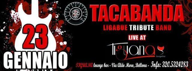 Tacabanda - Ligabue Tribute Band Live @ Tiguana Lounge Bar