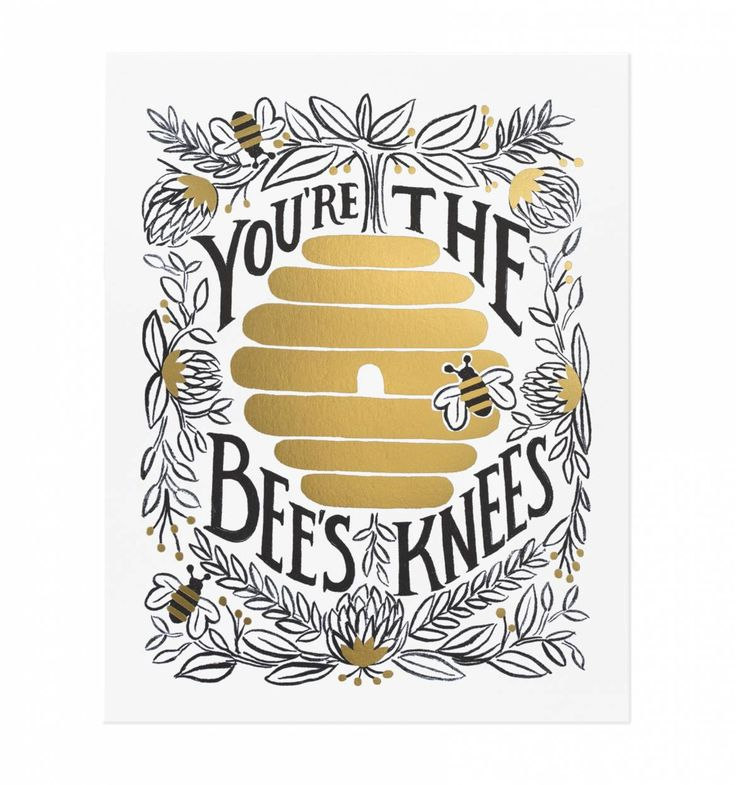 Rifle Paper - You're The Bees Knees Illustrated Art Print