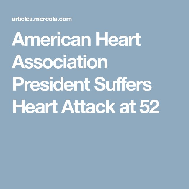 American Heart Association President Suffers Heart Attack at 52