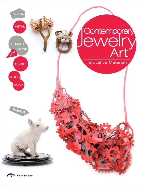 Contemporary Jewelry Art: Innovative Materials (book cover)