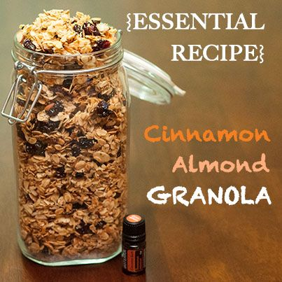 Cinnamon Almond Granola- let me know if you are interested in where to find the best Cinnamon essential oil.  I can provide you with the resource.