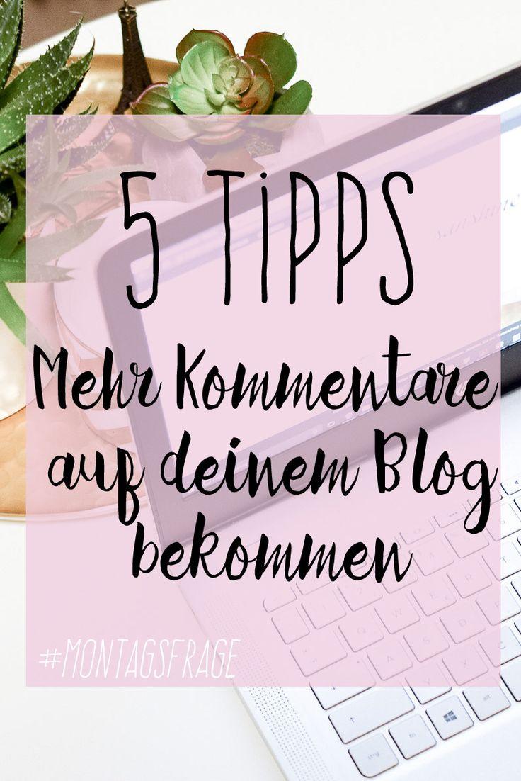 Tipps und Tricks: Mehr Kommentare auf dem Blog bekommen, Erfolgreich Bloggen, mehr Leser, mehr Kommentare und warum Kommentare für Blogger überhaupt so wichtig sind bei der Montagsfrage von I need sunshine und ihren Blogger Tipps.