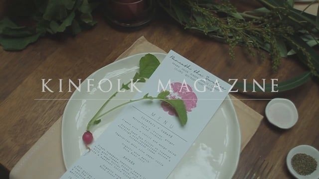 Kinfolk Magazine   Wellington, NZ   A film about slowing down and taking time out of your day to enjoy company with one another around a table   firetalebusiness.nz