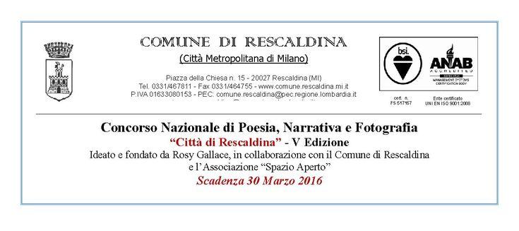 Scadenza 30.3.2016 - V Edizione Concorso Nazionale di Poesia, Narrativa e Fotografia