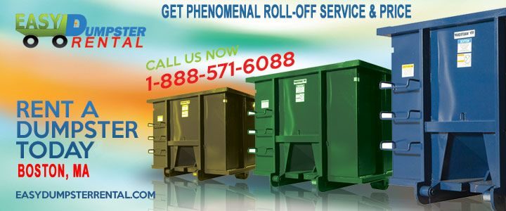 Boston, MA at EasyDumpsterRental Dumpster Rental in Boston, MA Get Phenomenal Roll-Off Service & Price Click To Call 1-888-792-7833Click For Email Quote How We Give The Greatest Container Service In Boston: We strive day in and day out to provide the best customer service we can. We only hire the best talent and most... https://easydumpsterrental.com/massachusetts/dumpster-rental-boston-ma/