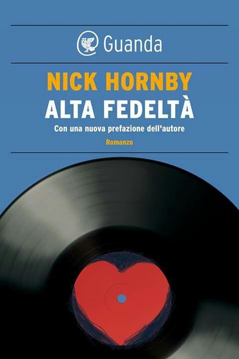 High Fidelity - Nick Hornby #altafedelta #highfidelity