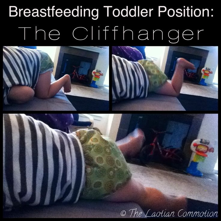 Breastfeeding Toddler Positions: The Cliffhanger