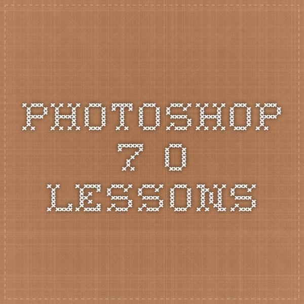 Photoshop 7.0 Lessons