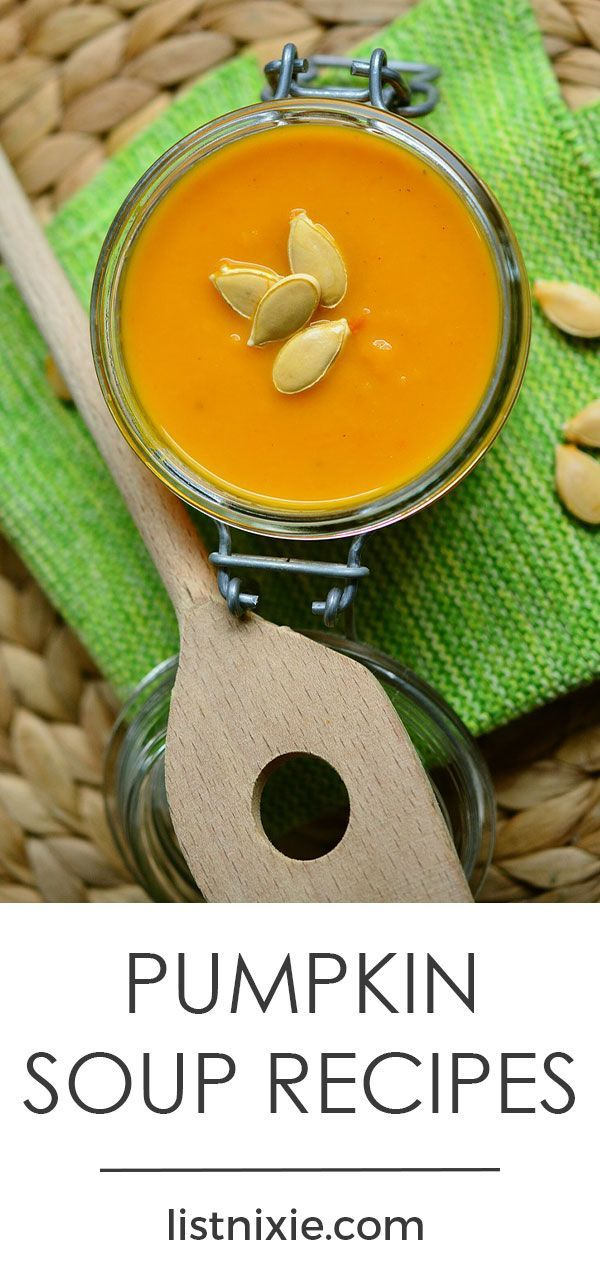 15 savory pumpkin soup recipes to warm you up - Whether you like your pumpkin soup spicy or mild, vegan or not, you'll want to try at least one of these 15 tempting pumpkin soup recipes.   listnixie.com