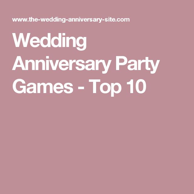 Best 25 anniversary party games ideas on pinterest for 20 year anniversary vacation ideas