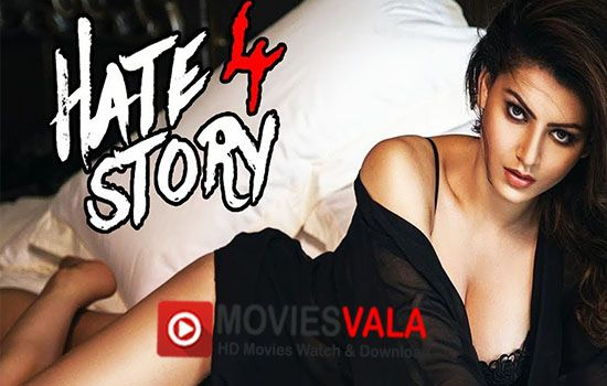Hate Story 4 Hindi Movie 2018 Watch Online Full HD Free. WatchHate Story 4 Bollywood Movie Online Full HD 720p Free Download Dvdrip.Hate Story 4 is a latest bollywood thriller movie that is directed byVishal Pandya.Urvashi Rautela is playing lead role in this movie.Hate Story 4 Hindi Movie is scheduled to release on2 March 2018 …