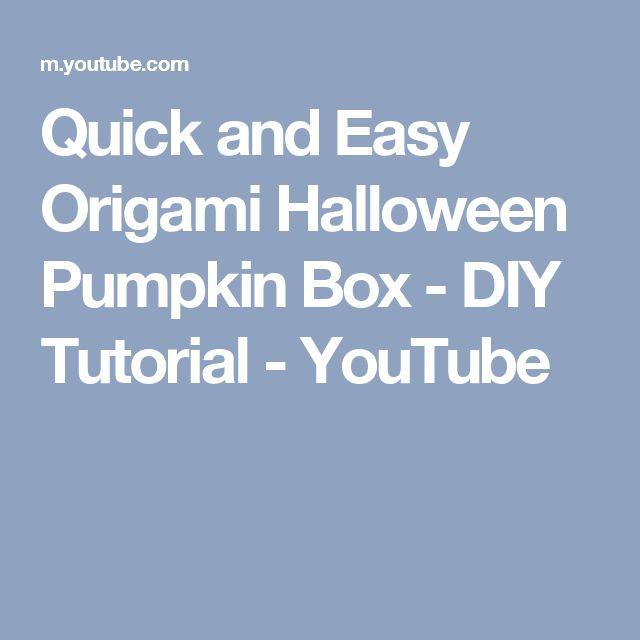 Quick and Easy Origami Halloween Pumpkin Box - DIY Tutorial - YouTube