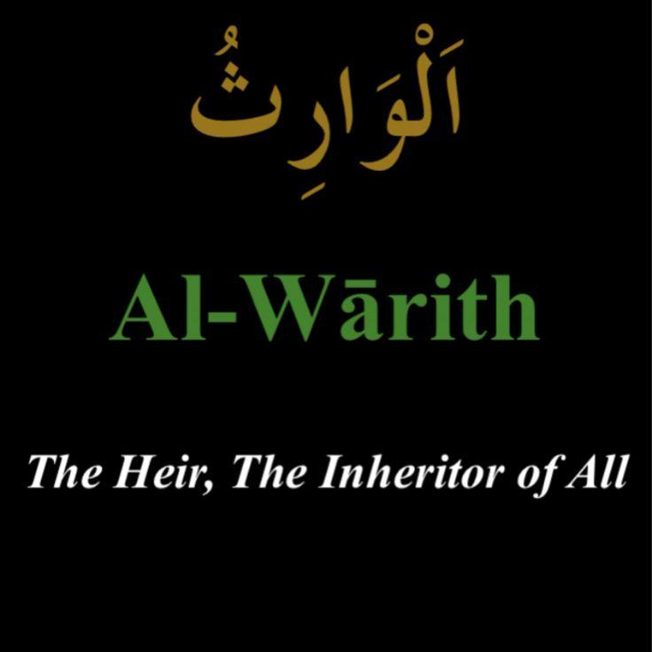 """""""Al-Warith"""""""