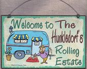 PERSONALIZED Camper SIGN Welcome Rolling Estate Camping RV Travel Trailer 8 x 5 Recreational Vehicle Plaque