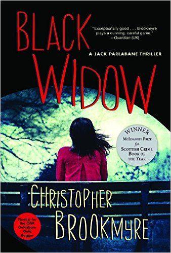 Black Widow: A Jack Parlabane Thriller: Christopher Brookmyre: 9780802125736: Amazon.com: Books