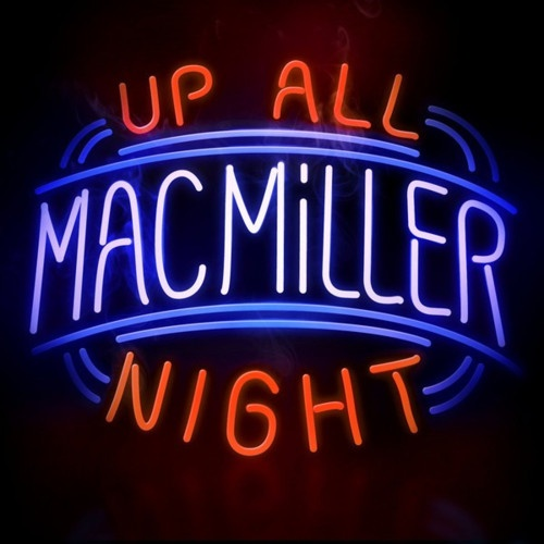 Mac Miller. ..Well what you doing tonight?? Lol