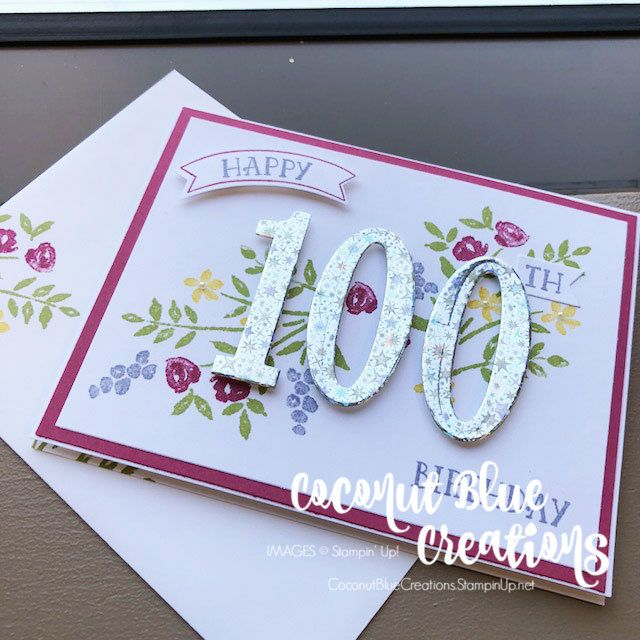 100th Birthday Card A Special Card For A Special Someone Who Has Lived To See The Triple 100th Birthday Card Special Birthday Cards Stampin Up Birthday Cards