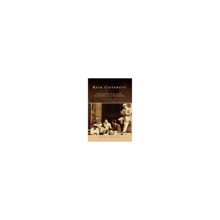 Kean University (Paperback) (Erin Alghandoor & Frank J. Esposito & Elizabeth Hyde & Jonathan Mercantini)