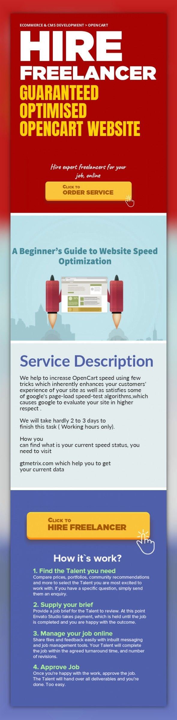 Guaranteed Optimised OpenCart Website Ecommerce & CMS Development, OpenCart   We help to increase OpenCart speed using few tricks which inherently enhances your customers' experience of your site as well as satisfies some of google's page-load speed-test algorithms,which causes google to evaluate your site in higher respect .    We will take hardly 2 to 3 days to finish this task ( Working hours o...