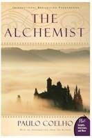The Alchemist: A Fable About Following Your Dream, Paulo Coelho