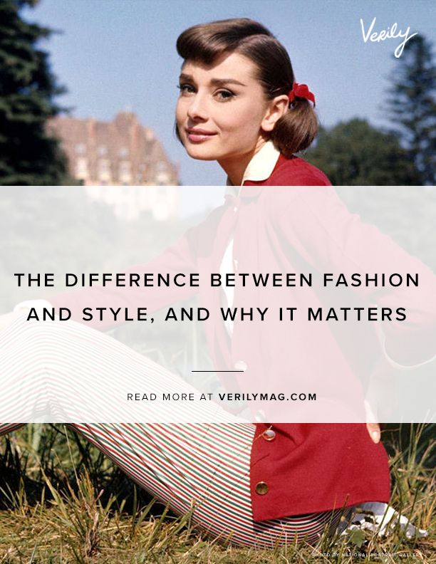 The Difference Between Fashion and Style, and Why it Matters