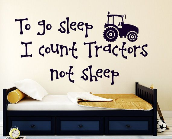 Wall Decals Quote To Go To Sleep I Count Tractors Not Sheep Vinyl Sticker Nursery Decal Kids Boy Room Bedroom Home Decor T20