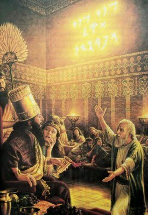 """Daniel 5:5At that very moment the fingers of a man's hand appeared and began writing on the plaster of the wall of the king's palace. 25And this is the writing that was inscribed: ME′NE, ME′NE, TE′KEL, and PAR′SIN. 26""""This is the interpretation of the words: ME′NE, God has numbered the days of your kingdom and brought it to an end. 27""""TE′KEL, you have been weighed in the balances and found lacking. 28""""PE′RES, your kingdom has been divided and given to the Medes and the Persians"""