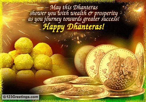 Happy dhanteras to all my sweet friends.
