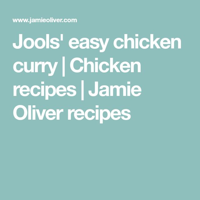 Jools' easy chicken curry   Chicken recipes   Jamie Oliver recipes
