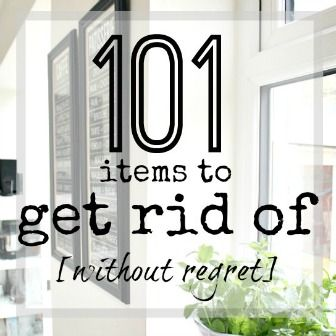 A massive list of 101 items you can declutter from your home right now in order to live a more clutter free life. 101 items to get rid of today!