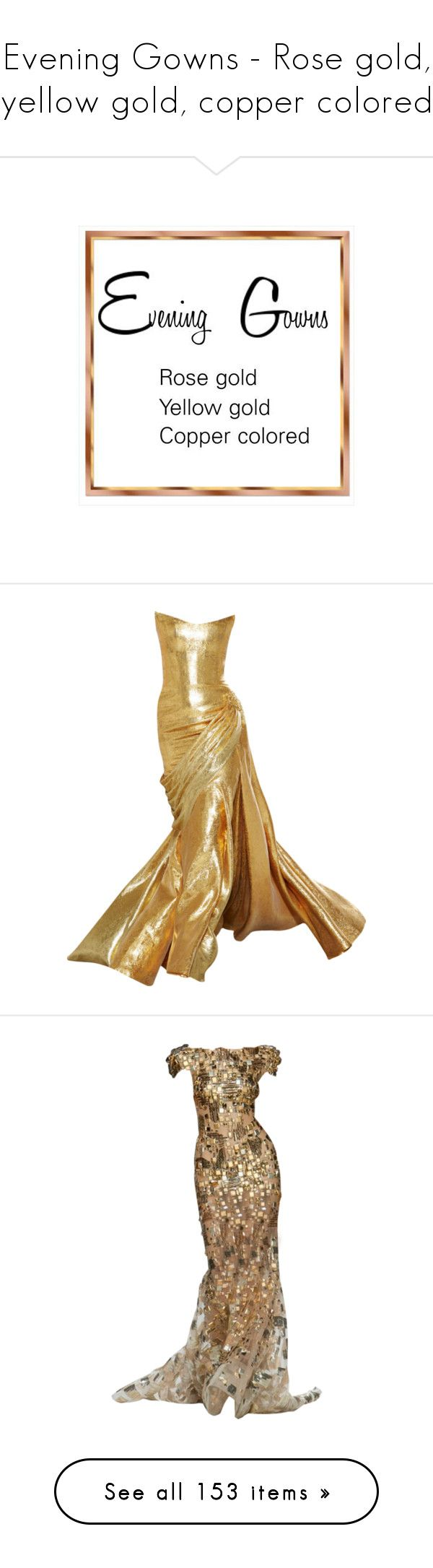"""""""Evening Gowns - Rose gold, yellow gold, copper colored"""" by leaff88 ❤ liked on Polyvore featuring dresses, gowns, long dresses, vestido, tube dress, long tube dress, tube gown, vestidos, long dress and formal gowns"""