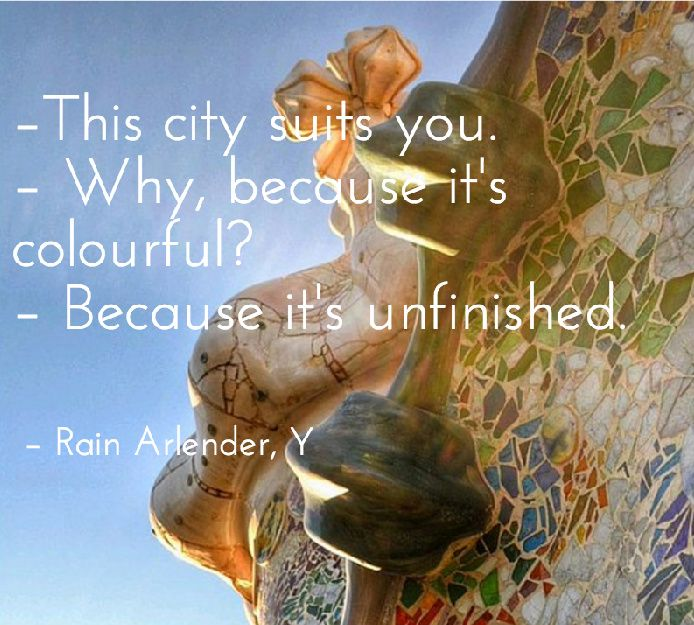 Barcelona ebook kindle quote Rain Arlender Y http://www.amazon.com/Y-Rain-Arlender-ebook/dp/B00LPMOOP4
