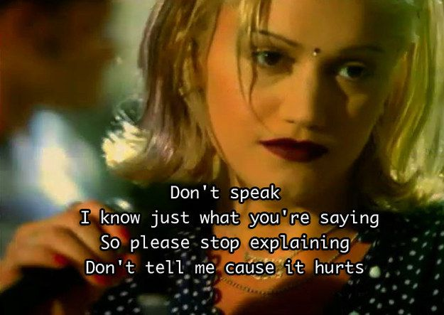 �Don�t Speak� � No Doubt | 25 Song Lyrics Every '90s Kid Will Never Forget
