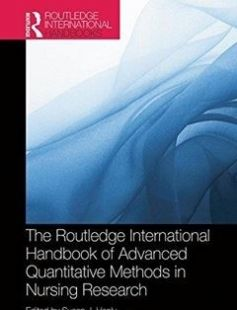Routledge International Handbook of Advanced Quantitative Methods in Nursing Research free download by Susan J. Henly ISBN: 9780415521802 with BooksBob. Fast and free eBooks download.  The post Routledge International Handbook of Advanced Quantitative Methods in Nursing Research Free Download appeared first on Booksbob.com.