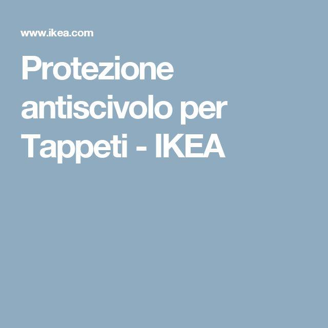 Protezione antiscivolo per Tappeti - IKEA