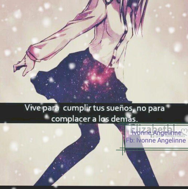 Pin De Ivonne Angelo En Frases Motivadoras Del Anime