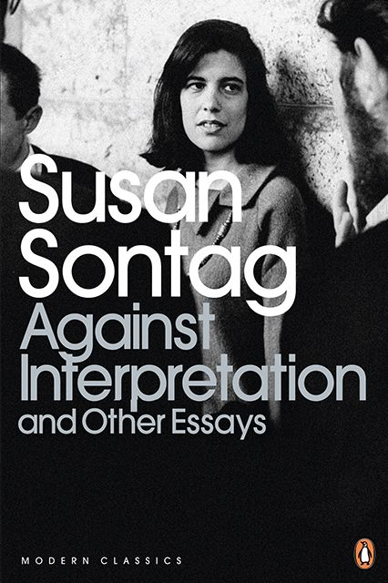 The Book Bucket List To Tackle Before You Turn 30 #refinery29  http://www.refinery29.com/best-books-millenials-reading-list#slide2  Against Interpretation and Other Essays, Susan Sontag What: Sontag's ever-relevant collection of essays on topics ranging from Sartre to sci-fi. Why: Because everyone needs an opinion on camp — and on Susan Sontag.