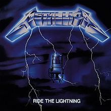 Ride the Lightning is the second studio album by the American heavy metal band Metallica. It was released on July 27, 1984
