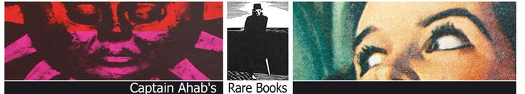 Captain Ahab's Rare Books -- large collection of rare books from many genres with good search features and some vintage posters (on-line only)
