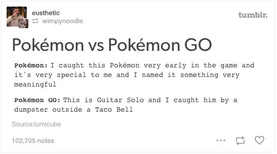 When they realised how the game had changed.   21 Of The Funniest Tumblr Responses To Pokémon Go
