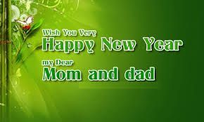 Happy New Year wishes for parents Happy New Year Messages for parents Happy Ne