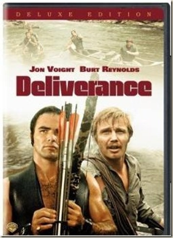 """Deliverance - This movie might make everyone rethink going off grid to take a canoe or rafting trip - Louis was cool, Bobby weak, Drew eager, and Ed just outstanding.  The song """"Dueling Banjos"""" is awesome when played between the boy at the gas station and Drew :-)   Love when Louis saves Ed and Bobby and love the scene where Ed meets the mountain man on the ridge."""