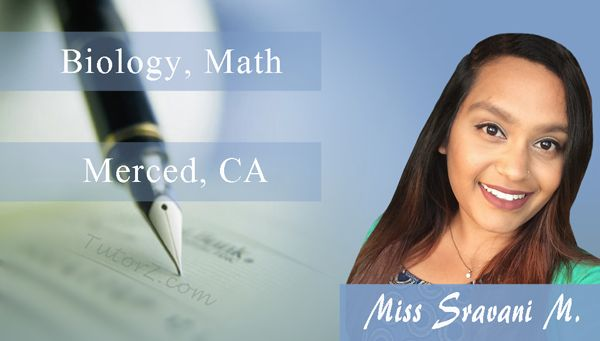 Sravani Mylavarapu graduated from the University of California, Merced with a Biological Sciences degree and a minor in Psychology. ✏️ Throughout her college career, she learned to perfect her time management and organization skills in order to become successful.  Sravani would like to spread this knowledge by being a #tutor ✍️ as she can help with the study material as well as provide useful tips.