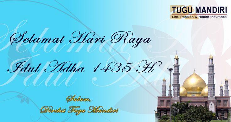 Idul Adha melahirkan insan-insan yang ikhlas, berjiwa besar dan tunduk kepada Allah SWT, Selamat Hari Raya Idul Adha 1435 Hijriyah.