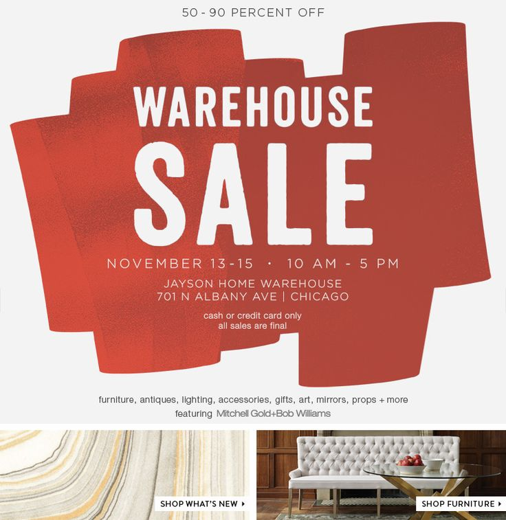 jayson home warehouse sale   november 13th to 15th. 15 best warehouse sale flyer images on Pinterest   Warehouses
