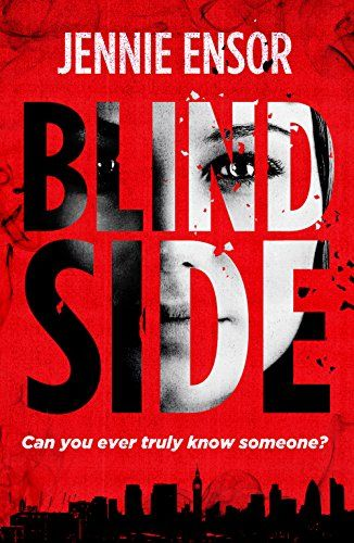 I was given this book by the author as a member of #RBRT in return for an honest review I gave Blind Side 4*out of 5* The Blurb: Can you ever truly know someone? And what if you suspect the…