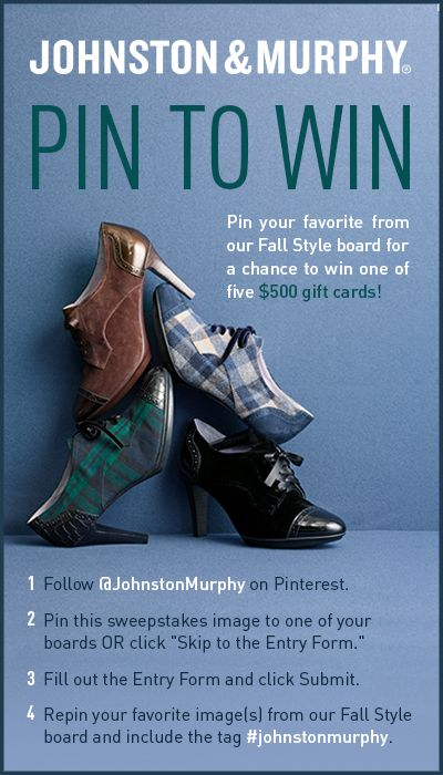 Pin to Win sweepstakes! Enter to win: https://www.facebook.com/johnstonmurphy?sk=app_1412588205633387
