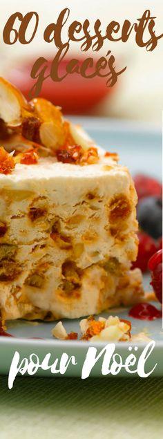 Découvrez nos recettes de desserts glacés pour les fêtes