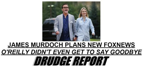 The NEW FOX News: James Murdoch's Leftie Wife Works for Clinton Climate Initiative - Regularly Trashes Trump on Twitter